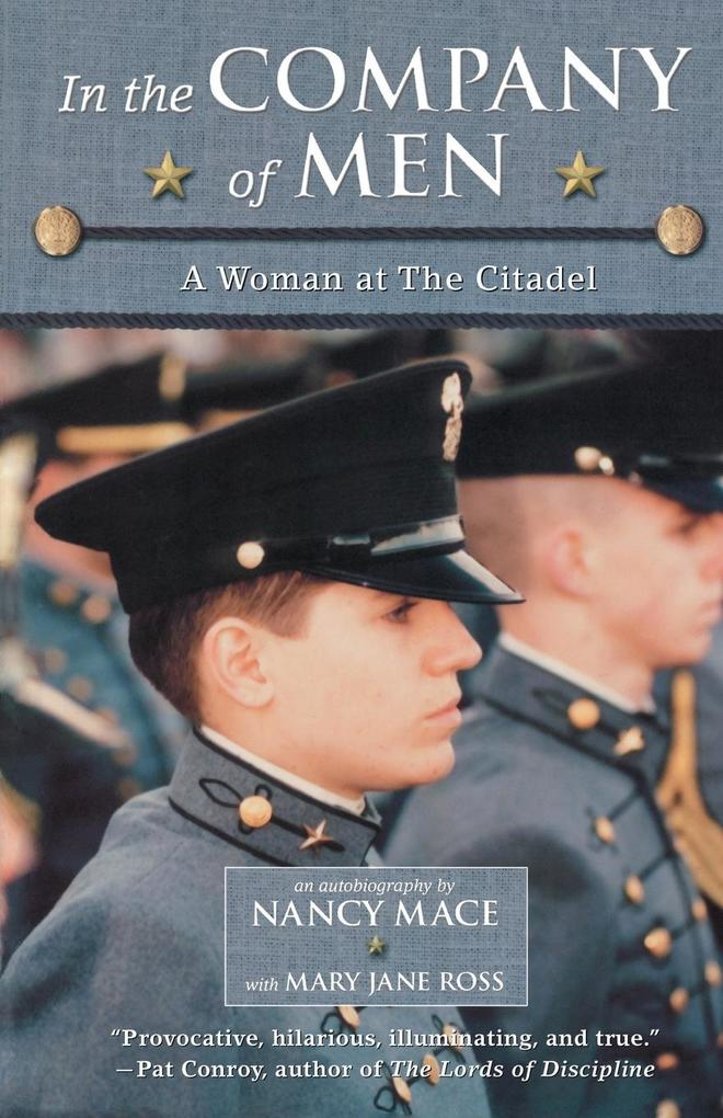 In the Company of Men: A Woman at the Citadel als Taschenbuch