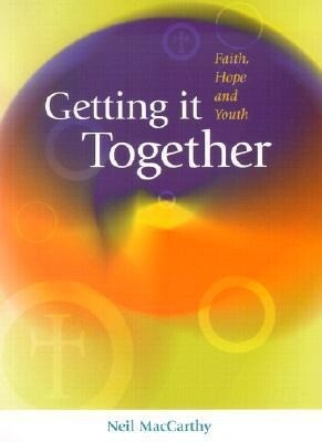 Getting It Together: Faith Hope & Youth als Taschenbuch