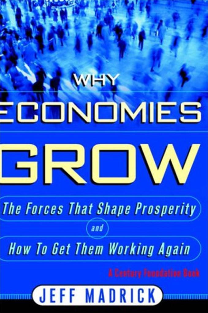 Why Economies Grow als Buch