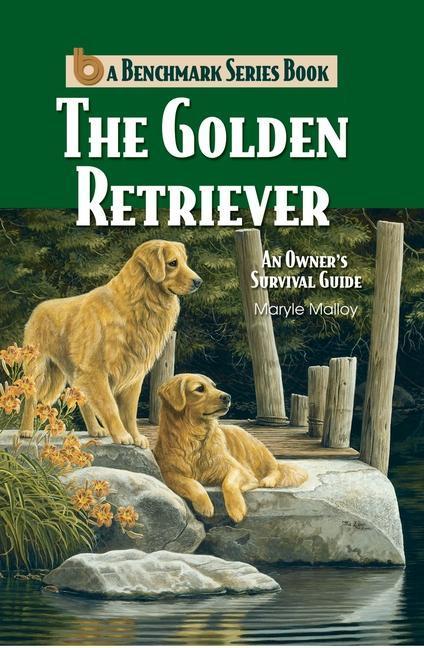 Golden Retriever: An Owners Survival Guide als Taschenbuch
