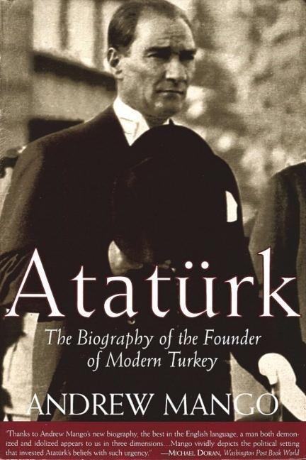 Ataturk: The Biography of the Founder of Modern Turkey als Taschenbuch