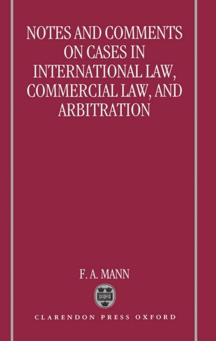 Notes and Comments on Cases in International Law, Commercial Law, and Arbitration als Buch