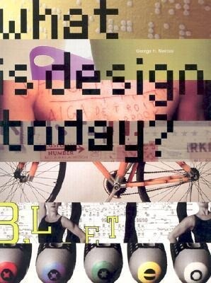 What Is Design Today? als Taschenbuch