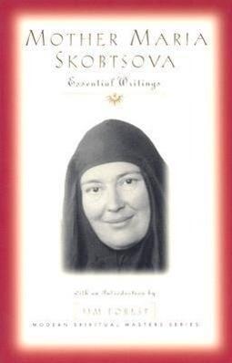 Mother Maria Skobtsova als Taschenbuch