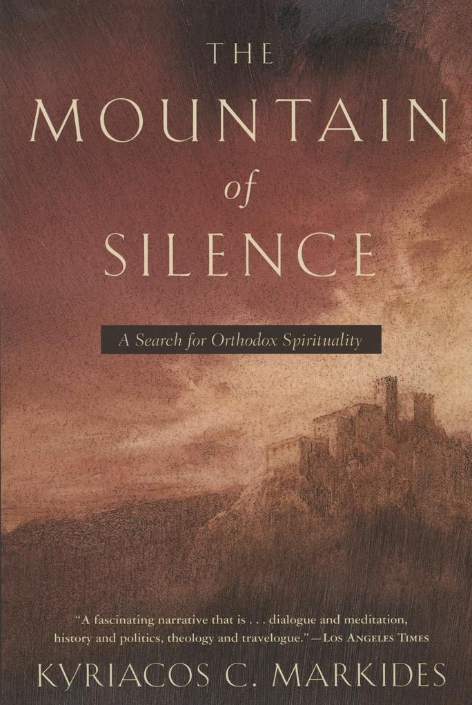 The Mountain of Silence: A Search for Orthodox Spirituality als Taschenbuch