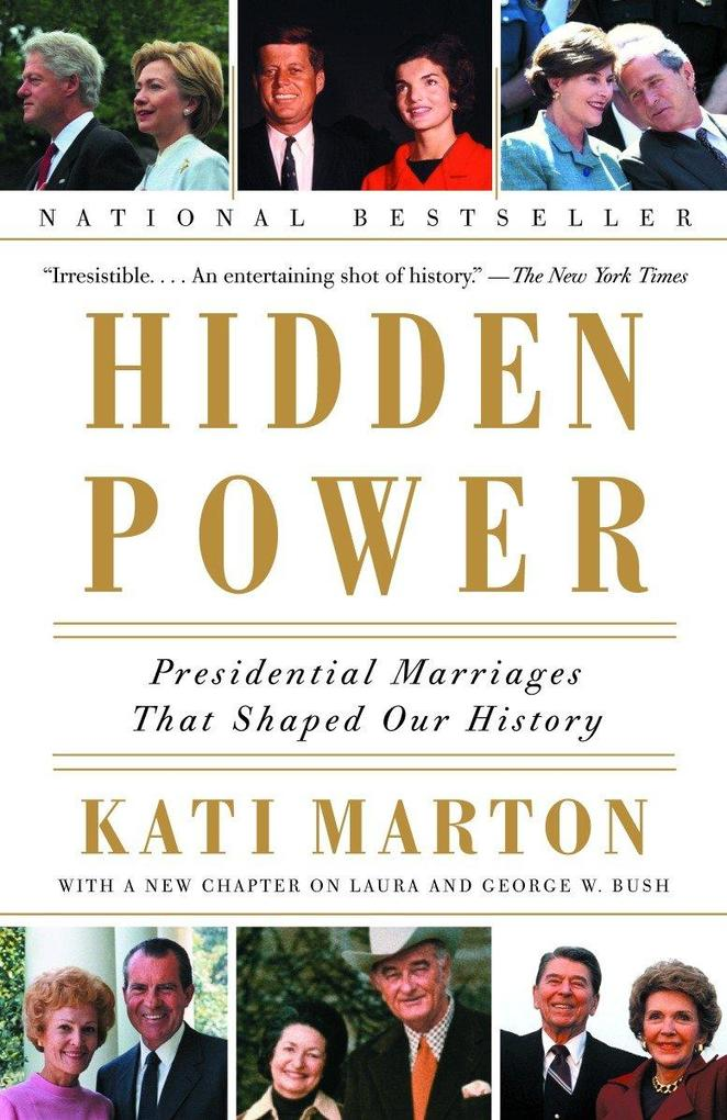 Hidden Power: Presidential Marriages That Shaped Our History als Taschenbuch