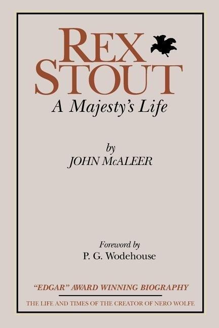 Rex Stout: A Majesty's Life-Millennium Edition als Taschenbuch