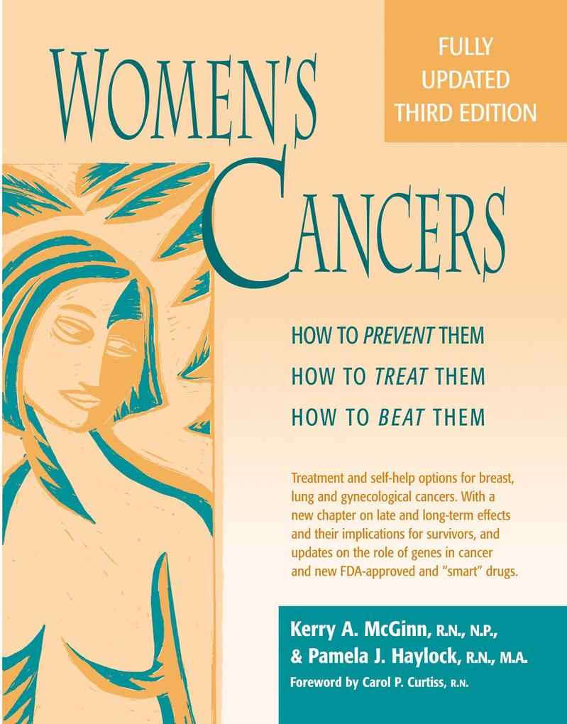 Womenas Cancers: How to Prevent Them, How to Treat Them, How to Beat Them als Taschenbuch