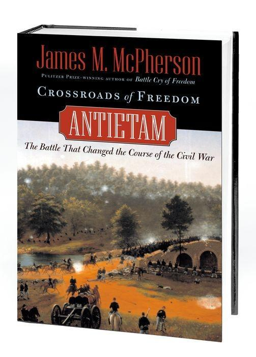 Crossroads of Freedom: Antietam als Buch