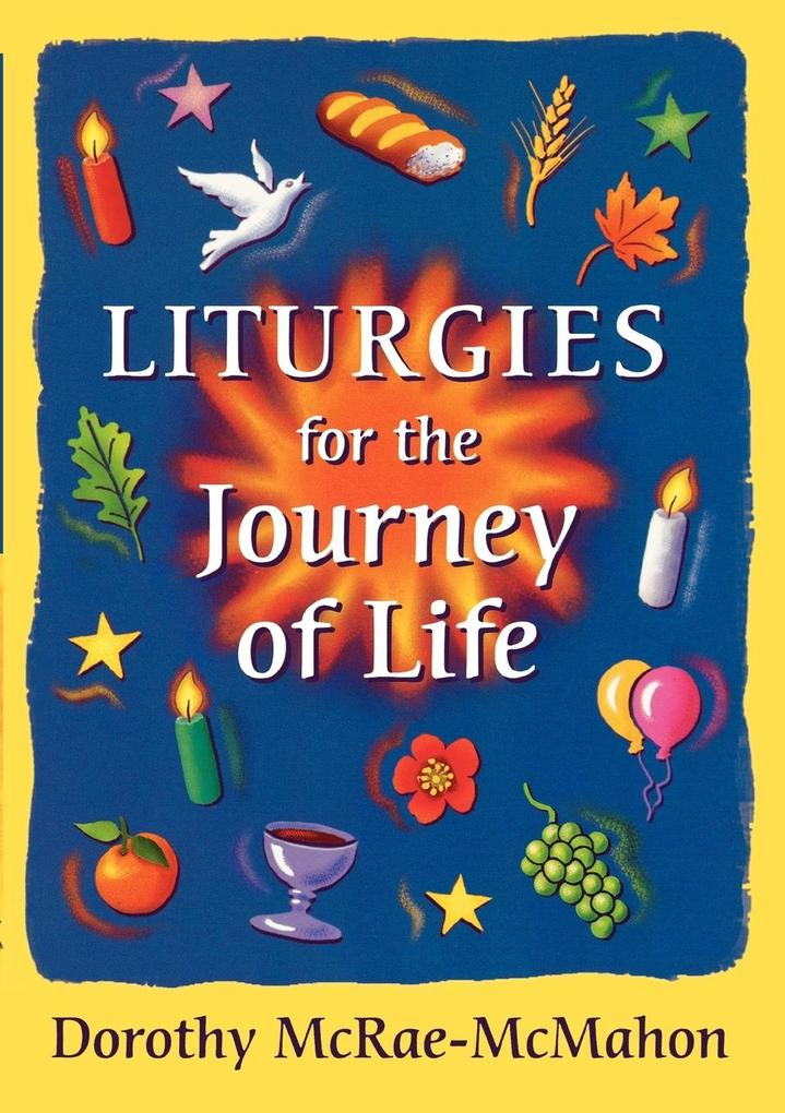 Liturgies for the Journey of Life als Taschenbuch