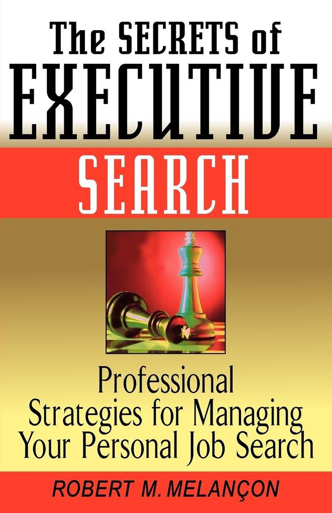 The Secrets of Executive Search als Taschenbuch