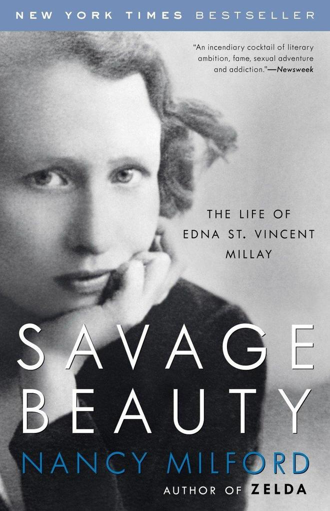 Savage Beauty: The Life of Edna St. Vincent Millay als Taschenbuch