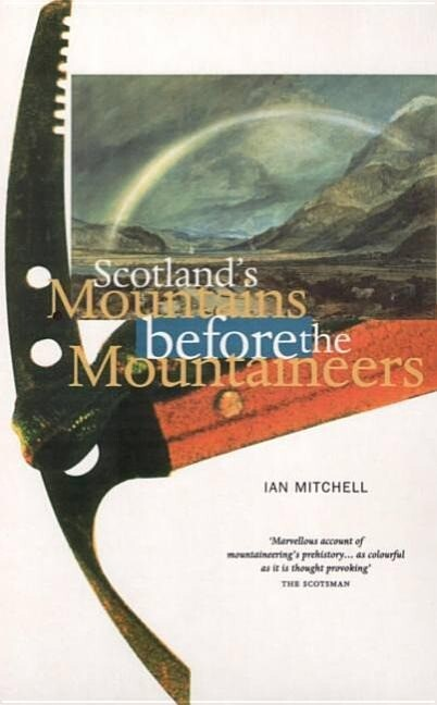 Scotland's Mountains Before the Mountaineers als Taschenbuch