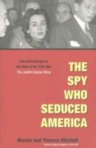 The Spy Who Seduced America als Buch