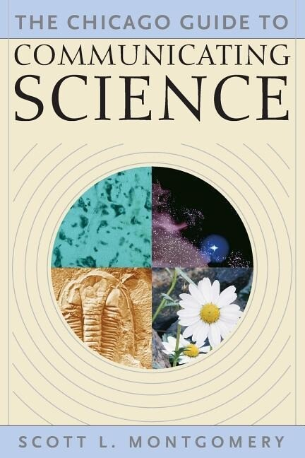 The Chicago Guide to Communicating Science als Taschenbuch