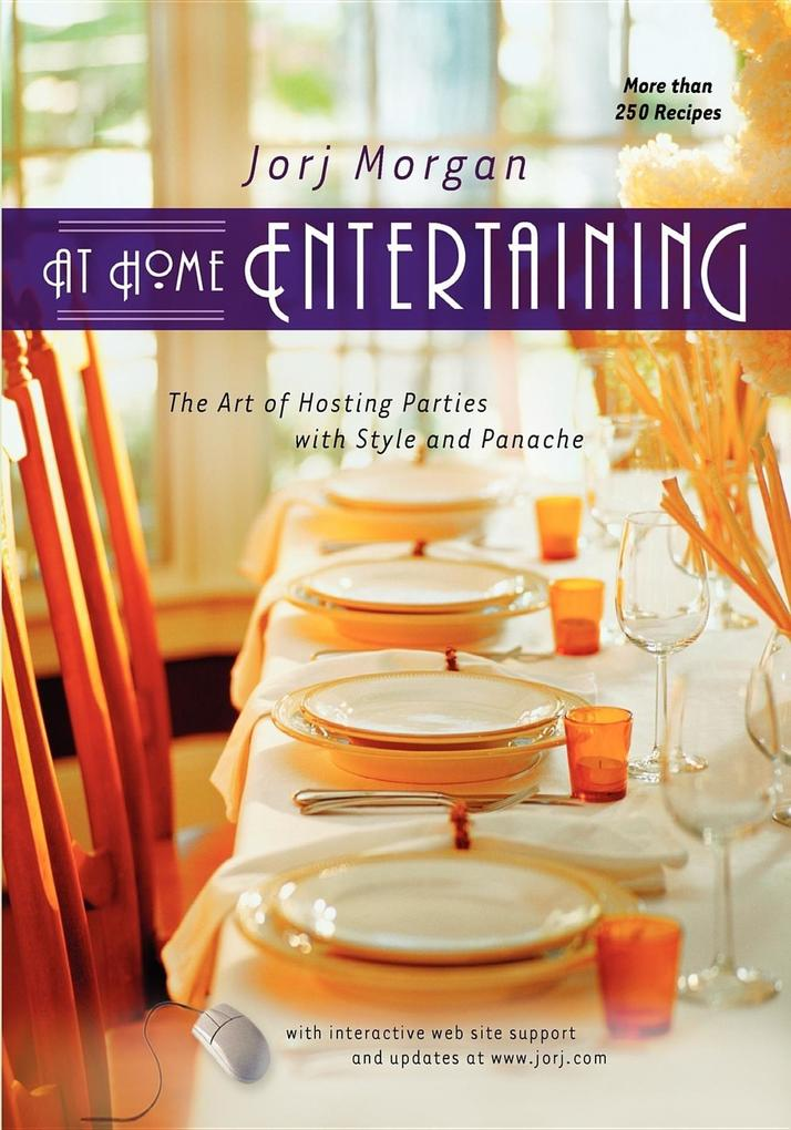 At Home Entertaining: The Art of Hosting a Party with Style and Panache als Taschenbuch