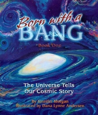Born with a Bang, Book One: The Universe Tells Our Cosmic Story als Taschenbuch