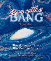 Born with a Bang: The Universe Tells Our Cosmic Story als Buch