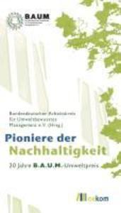 Pioniere der Nachhaltigkeit als eBook von - Oekom Verlag GmbH