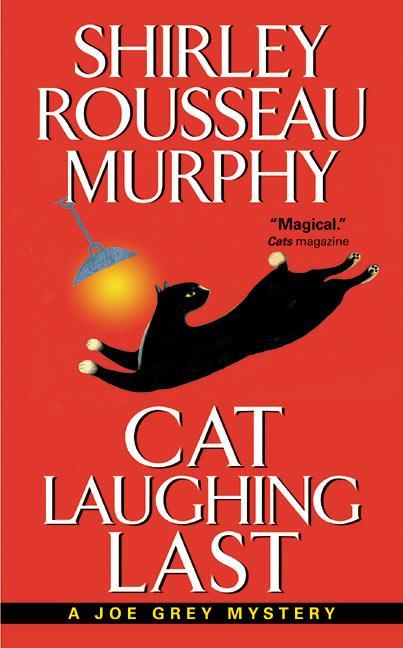Cat Laughing Last: A Joe Grey Mystery als Taschenbuch