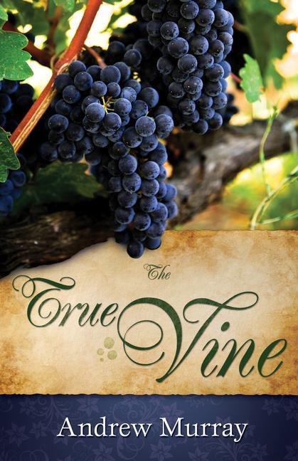 The True Vine als Taschenbuch