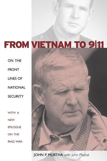 From Vietnam to 9/11: On the Front Lines of National Security als Buch