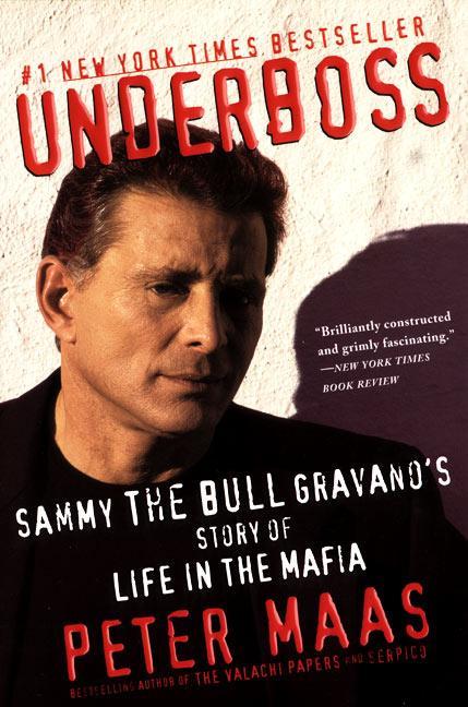 Underboss: Sammy the Bull Gravano's Story of Life in the Mafia als Taschenbuch