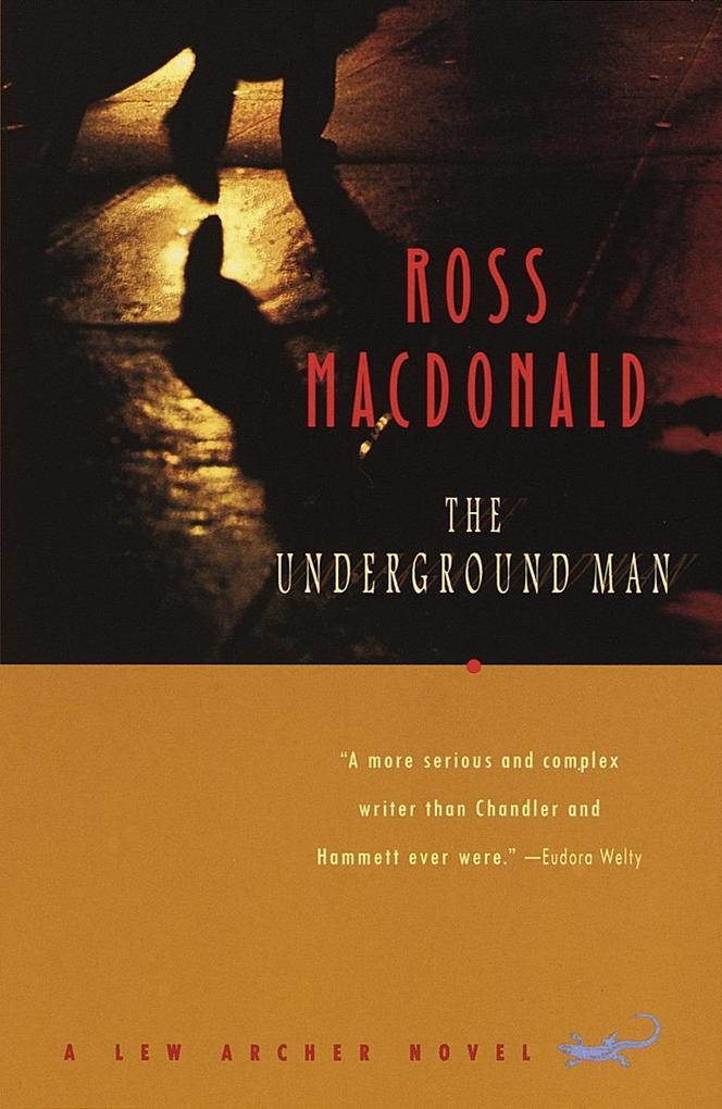 The Underground Man: A Lew Archer Novel als Taschenbuch