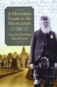 A Hundred Years in the Highlands als Taschenbuch