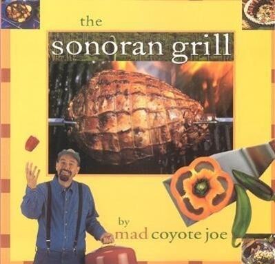 The Sonoran Grill als Taschenbuch