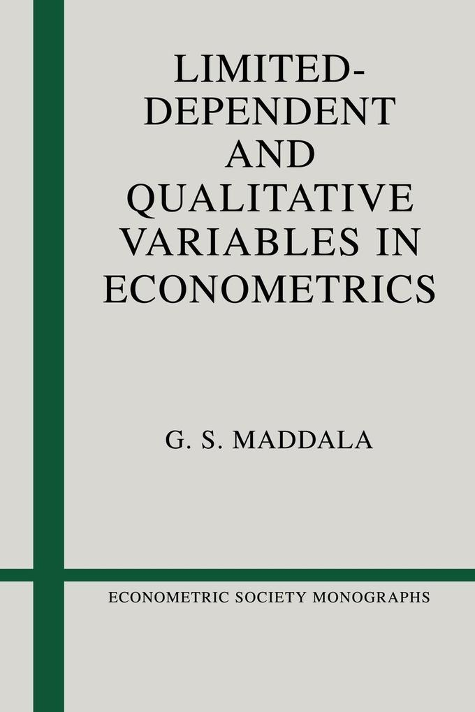 Limited-Dependent and Qualitative Variables in Econometrics als Taschenbuch