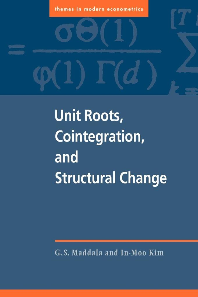 Unit Roots, Cointegration and Structural Change als Buch