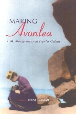 Making Avonlea als Taschenbuch