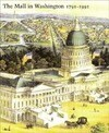 The Mall in Washington, 1791-1991: Second Edition