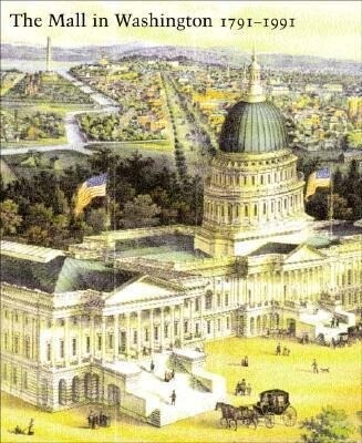 The Mall in Washington, 1791-1991: Second Edition als Buch