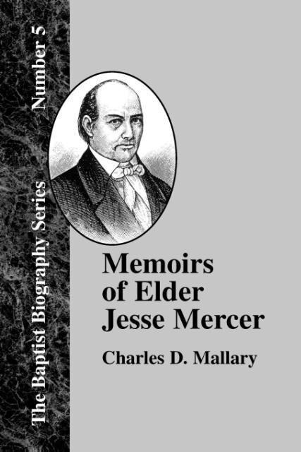 Memoirs of Elder Jesse Mercer als Taschenbuch