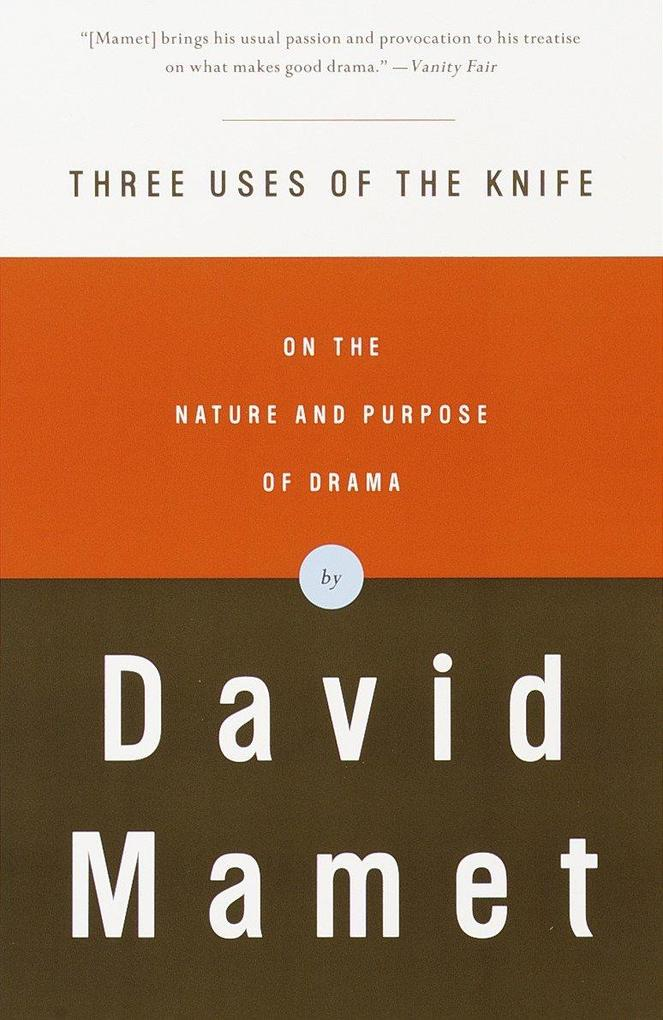 Three Uses of the Knife: On the Nature and Purpose of Drama als Taschenbuch