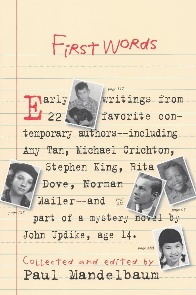 First Words: Earliest Writing from Favorite Contemporary Authors als Taschenbuch