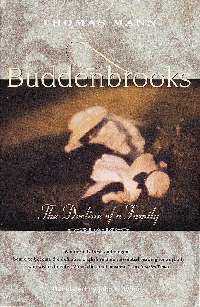 Buddenbrooks: The Decline of a Family als Taschenbuch