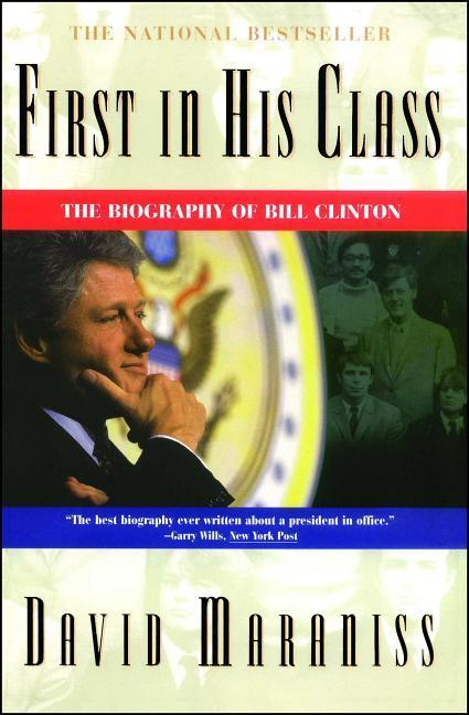 First in His Class: A Biography of Bill Clinton als Taschenbuch