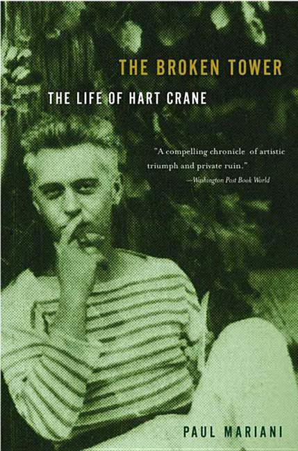 The Broken Tower: A Life of Hart Crane als Taschenbuch