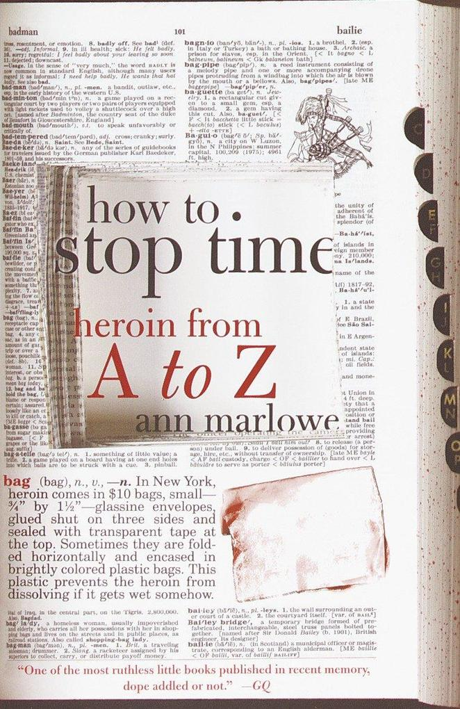 How to Stop Time: Heroin from A to Z als Taschenbuch