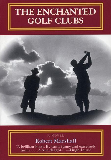 The Enchanted Golf Clubs als Taschenbuch