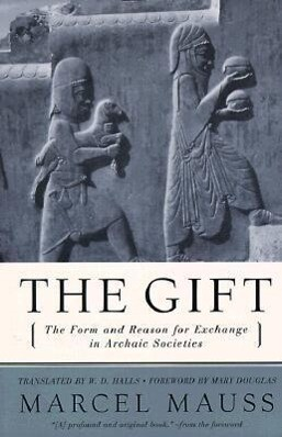 The Gift: The Form and Reason for Exchange in Archaic Societies als Taschenbuch