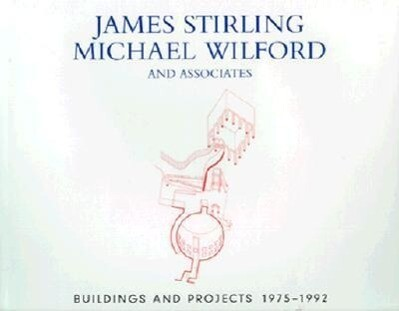 James Stirling, Michael Wilford, and Associates: Buildings and Projects, 1975-1992 als Buch