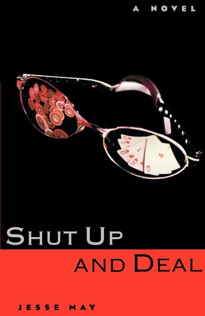 Shut Up and Deal als Taschenbuch