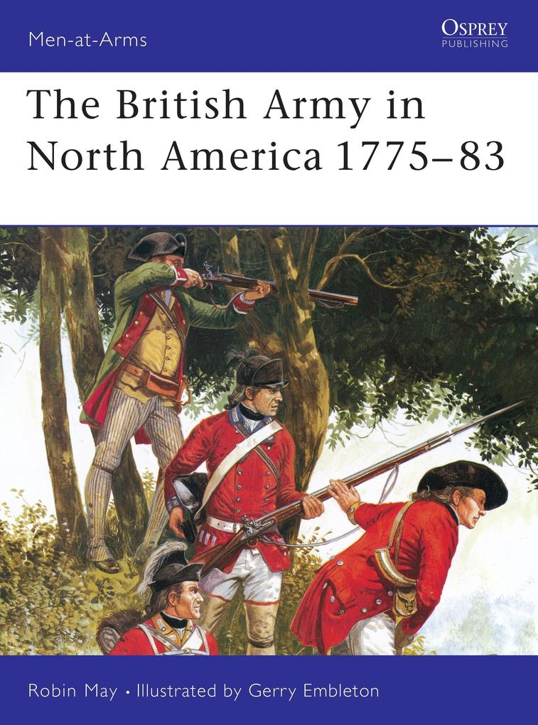 The British Army in North America 1775-83 als Taschenbuch
