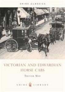 Victorian and Edwardian Cabs als Taschenbuch
