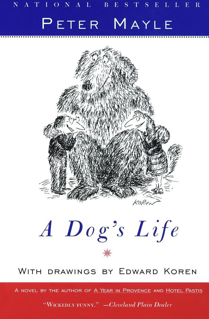 A Dog's Life als Taschenbuch