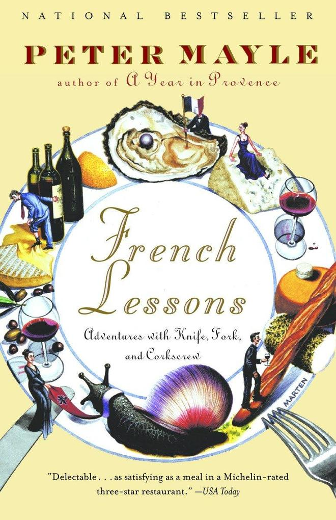 French Lessons: Adventures with Knife, Fork, and Corkscrew als Taschenbuch